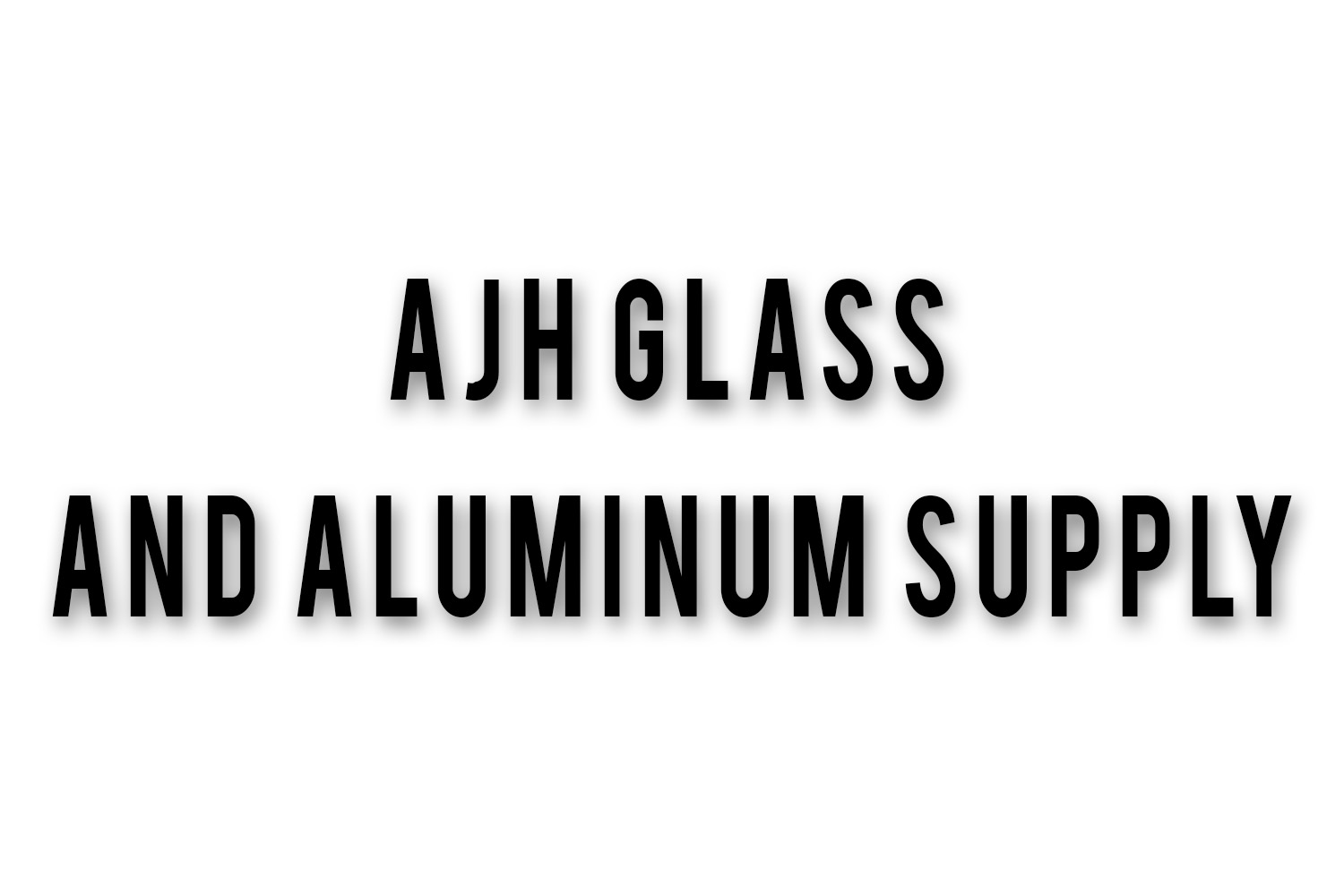 AJH Glass and Aluminum Supply